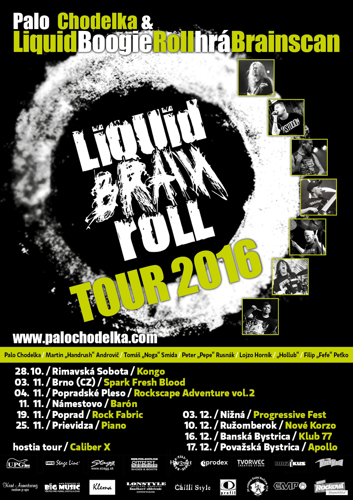 Liquid Brain Roll tour 2016